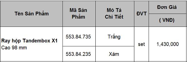 Bảng báo giá ray hộp Blum Tandembox X1